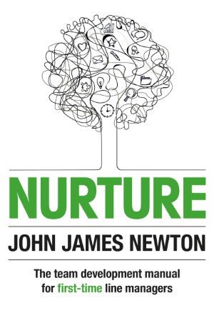 Front Cover of Nurture Winner of Best Management Book of the Year 2015